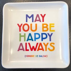 """New 5""""x5"""" Trinket Dish - """"May You Be Happy Always"""""""